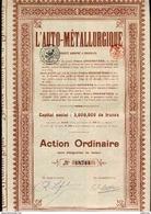 L'AUTO - MÉTALLURGIQUE; Action Ordinaire - Automobile