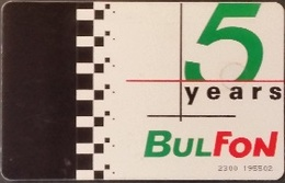 Telefonkarte Bulgarien - BulFon - Werbung - 5 Jahre BulFon - Bulgarien