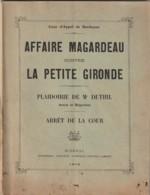 Affaire Margardeau Contre La Petite Gironde 1906 - 80 Pages 18x25 TB -- Rare- BORDEAUX Justice Journal - Recht