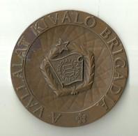 "5068 "" MEDAGLIONE A VALLALAT KIVALO BRIGADJA""   - ORIGINALE - Italia"