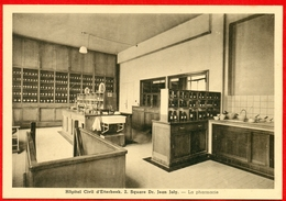 Etterbeek: Hôpital Civil - Square Dr. Jean Joly - La Pharmacie - Santé, Hôpitaux