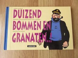 Duizend Bommen En Granaten..! - Beknopt Scheldwoordenboek Van Haddock Schelden Als Kunst - Albert Algoud 93blz Casterman - Kuifje
