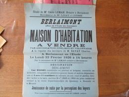 BERLAIMONT LE 22 FEVRIER 1926 MAISON D'HABITATION A VENDRE PRES DE L'ECOLE DES GARCONS APPARTENANT AUX HERITIERS DE M.BA - Affiches