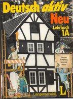 Deutsch Aktiv Neu 1A     Ein Lehrwerk Für Erwachsene Lehrbuch - Schulbücher