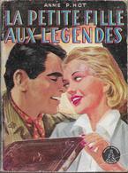 La Petite Fille Aux Légendes Par Annie-Pierre Hot - Collection Crinoline N°218 - Libri, Riviste, Fumetti