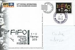 13056 PAP  10é FIFO - FESTIVAL Du FILM DOCUMENTAIRE OCÉANIEN - TAHITI - POLYNÉSIE - 2013 - Lettres & Documents