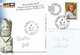 13057 PAP  CAROLINE GRAFFE  - Championne Du Monde Et Vice Championne Olympique TAEKWONDO - TAHITI - POLYNÉSIE - 2012 - Lettres & Documents