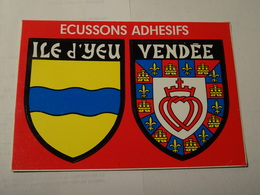 Carte Blason écusson Adhésif Autocollant Sticker Ile D'Yeu Et Vendée Adesivi Stemma Aufkleber Wappen - Obj. 'Souvenir De'
