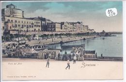 SIRACUSA- VISTA DAL MOLO - Siracusa