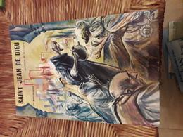 Editions Fleurus  77 Saint Jean De Dieu Par Migneau  & Illustration De  Rigot - Livres, BD, Revues