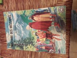 Editions Fleurus  66 Histoire Des Missions Tome 1   Par Bideau & Migneau   & Illustrations  Decomble - Livres, BD, Revues