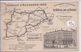 CLERMONT-FERRAND- CIRCUIT D AUVERGNE 1905- LE GD HOTEL DE LA POSTE- ET CARTE GEO- COUPE GORDON-BENNETT - Clermont Ferrand