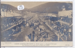 AUTOMOBILE- COUPE GORDON BENNETT 1905- CIRCUIT MICHELIN- LES RIBUNES ET LE CAMP APRES LE DEPART DE THERY - Rally Racing