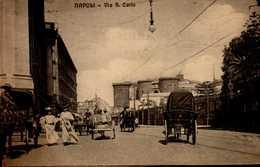NAPOLI...VIA S.CARLO...CPA ANIMEE - Napoli (Naples)