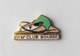 Pin's GYM CLUB BOUSSE  Signé Jubault - SPORT - Gimnasia