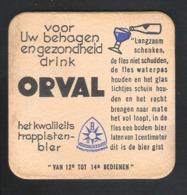 Bierviltje - Sous-bock - Bierdeckel :  ORVAL -  HET KWALITEITS TRAPPISTENBIER - VOOR UW BEHAGEN EN GEZONDHEID    (B 599) - Beer Mats