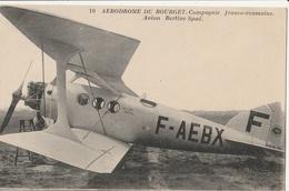 Aérodrome Du Bourget - Compagnie Franco-roumaine - Avion Berline Spad - Avions