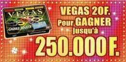 FDJ F.D.J. Fdj FRANCAISE DES JEUX PUB. DE CORNER OU TERMINAL 12,5X25cm SUR UNE FACE VEGAS - SITE Serbon63. - Billets De Loterie