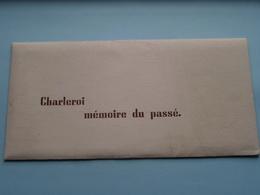 CHARLEROI Mémoire Du Passé ( 1986 Edit. Lucien CARIAT ) >>> ( Voir Photo ) Avec 7 Vues / 7 Cartes ! - Dépliants Touristiques