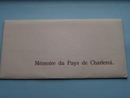 Mémoire Du Pays De CHARLEROI ( 1988 Edit. Lucien CARIAT ) >>> ( Voir Photo ) Avec 7 Vues / 7 Cartes ! - Dépliants Touristiques