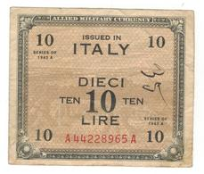 Italy, 10 Lire 1943 A. F/VF (Graf.) - [ 3] Military Issues