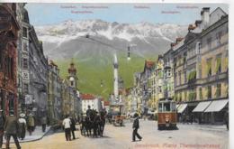 AK 0295  Innsbruck - Maria Theresienstrasse Um 1910 - Innsbruck