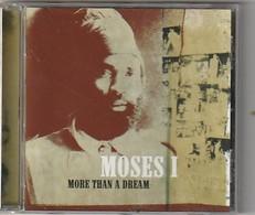 CD Moses  MORE THAN A DREAM  Etat: TTB Port 110 GR - Reggae