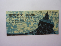 """Biglietto """"TOKYO TOWER OBSERVATION TICKET - NIPPON TELEVISION CITY CORPORATION"""" - Tickets D'entrée"""
