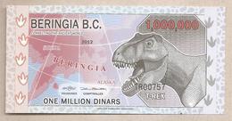 Beringia - Banconota Non Circolata FDS Di Fantasia Da 1.000.000 Dinari - 2011 - Non Classificati