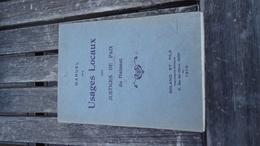 Manuel Des Usages Locaux Des Justices De Paix Du Hainaut - 1916 (voir Détails) - Belgique