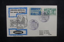 TURQUIE - Enveloppe 1er Vol Ankara / Bruxelles En 1958 - L 37840 - Lettres & Documents