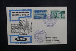 TURQUIE - Enveloppe 1er Vol Ankara / Bruxelles En 1958 - L 37841 - Lettres & Documents