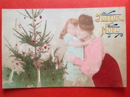 1907 - JOYEUX NOEL - MOEDER EN KIND MET KERSTBOOM - ARBRE DE NOEL - Altri