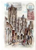 RELIGION CATHOLIQUE = 18 BOURGES 1965 = CARTE MAXIMUM N° 1453 + FLAMME SECAP Illustrée ' RALLYE Des CATHEDRALES ' - Cartas Máxima