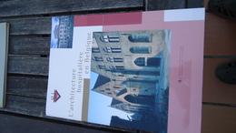 L'architecture Hospitalière En Belgique - (voir Détails) - Histoire