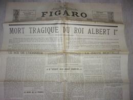 LE FIGARO 19/02/1934 MORT TRAGIQUE DU ROI ALBERT 1 ER BELGIQUE / MAETERLINCK - Autres