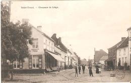 SINT-TRUIDEN - Chaussée De Liege - Uitg. Bertels - Sint-Truiden