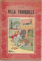 Villa Tranquille Par J.-F. Ferber - Le Roman Du Jeudi N°79 - 1901-1940