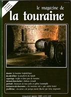LE MAGAZINE DE LA TOURAINE N°13 - Centre - Val De Loire