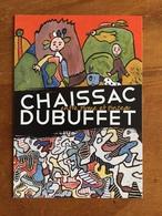 """CARTE POSTALE PRE TIMBREE DU MUSÉE DE LA POSTE """"CHAISSAC DUBUFFET"""" - 2013 - Neuf - Entiers Postaux"""