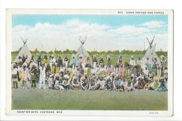 22285 - Sioux Indians And Tepèes Frontier Days Cheyenne - Cheyenne