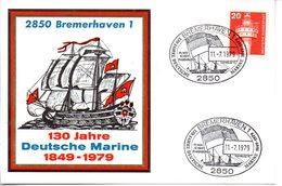 """(FC-3) BRD Sonder-Karte """"130 Jahre Deutsche Marine 1849-1979"""" EF BRD Mi 637 SSt 11.7.1979 BREMERHAVEN 1 - BRD"""