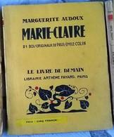 Marie Claire De Marguerite Audoux Avec 21 Bois Originaux De Paul Emile Colin Le Livre De Demain 1929 - Other