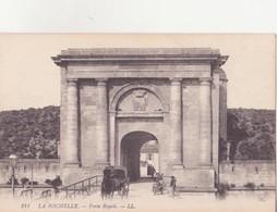 CPA - 141.    LA ROCHELLE -  Porte Royale - La Rochelle