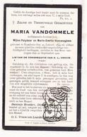 DP Maria VanDommele / VanCaneghem 23j. ° Rumbeke Roeselare 1899 † 1922 - Images Religieuses