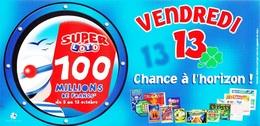 FDJ F.D.J. Fdj FRANCAISE DES JEUX PUB. DE CORNER OU TERMINAL 12,5X25cm UNI FACE VENDREDI 13 SUPER LOTO SITE Serbon63. - Billets De Loterie