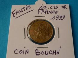 FAUTEE ***  10 CENTIMES EURO FRANCE 1999 ( 5 Photos ) - Abarten Und Kuriositäten
