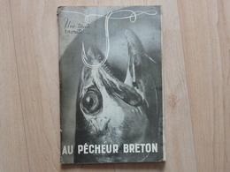 """Pêche - Rare Catalogue """"Au Pêcheur Breton"""" 1935 - Une Truite Raconte... - Chasse/Pêche"""