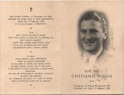 Santino Necrologio Ing. Cristiano Rigon (Carmignano Di Brenta Padova 1917 - Ellwangen Am Jagst 1945) Sterbebild Luttino - Avvisi Di Necrologio