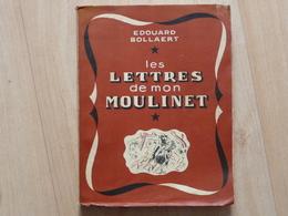 Pêche - Les Lettres De Mon Moulinet - Edouard Bollaert 1929 - Edition Numérotée - Chasse/Pêche